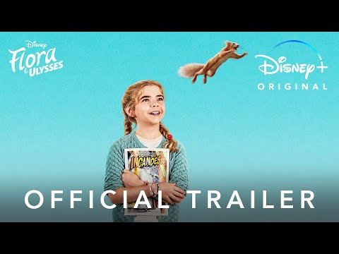 Flora And Ulysses | Official Trailer | Disney+
