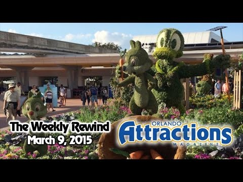 The Weekly Rewind @Attractions - Flower & Garden and Food & Wine Festivals - Mar. 9, 2015