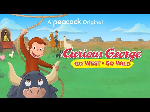 Curious George 5: Go West Go Wild   First Look