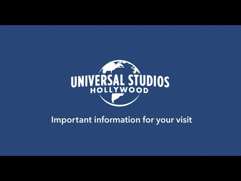 Safety Information for visiting Universal Studios Hollywood