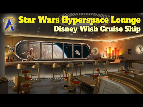 NEW Star Wars Hyperspace Lounge Coming to Disney Wish Cruise Ship