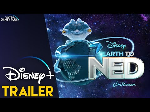 Earth to Ned | Disney+ Trailer