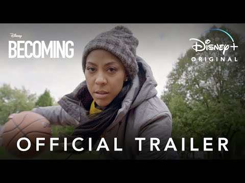 Becoming | Official Trailer | Disney+
