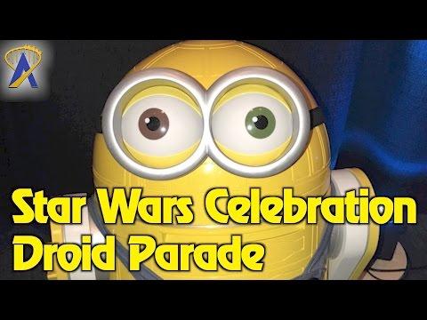 Star Wars Droid Parade at Star Wars Celebration 2017