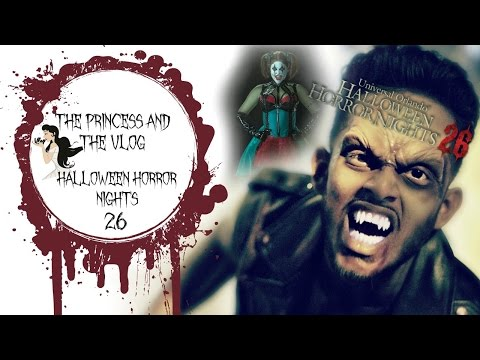 The Princess and the Vlog - 'Getting Spooky at Halloween Horror Nights' - Sept. 21, 2016
