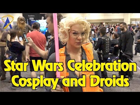 Star Wars Celebration Orlando 2017 - The Cosplay, Droids and Fun