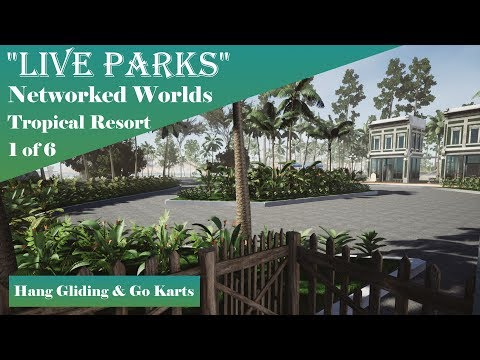 """""""Tropical Resort"""" Part 1 of 6: Hang Gliding and Go-Kart Construction"""