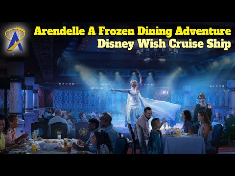 Arendelle A Frozen Dining Adventure coming to Disney Wish Cruise Ship