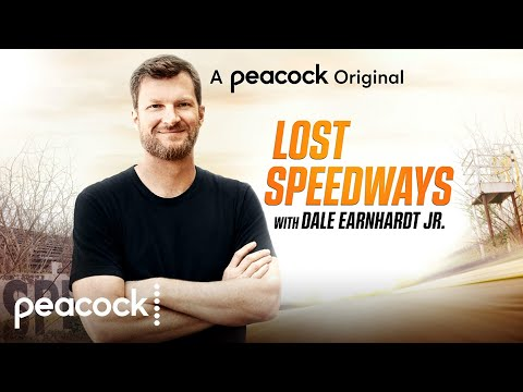 Lost Speedways With Dale Earnhardt Jr. | Official Trailer | Peacock