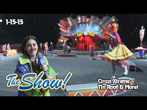 Attractions - The Show - Circus Xtreme; Tin Roof Orlando; latest news - Jan. 15, 2015