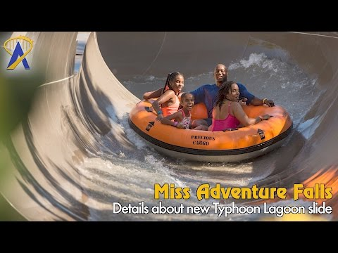 Miss Adventure Falls details and highlights - new water slide at Disney's Typhoon Lagoon