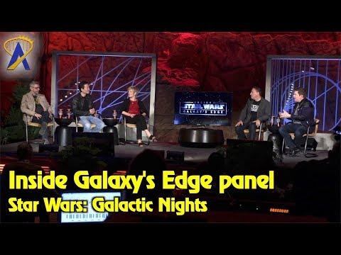Inside Star Wars: Galaxy's Edge - Full Panel during Star Wars Galactic Nights