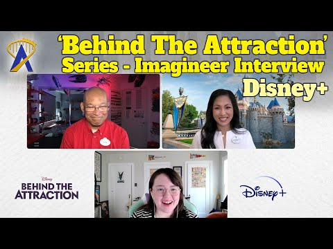 Interviewing Imagineers In 'Behind The Attraction' Series On Disney+