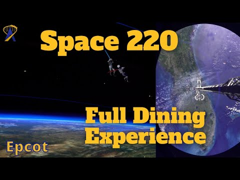 Space 220 Full Restaurant Experience at Epcot