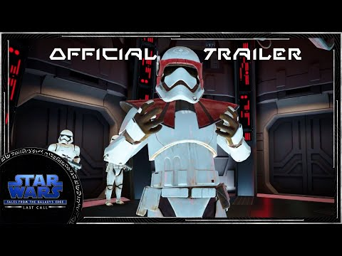 Official Trailer   Star Wars: Tales from the Galaxy's Edge - Last Call   Oculus Quest