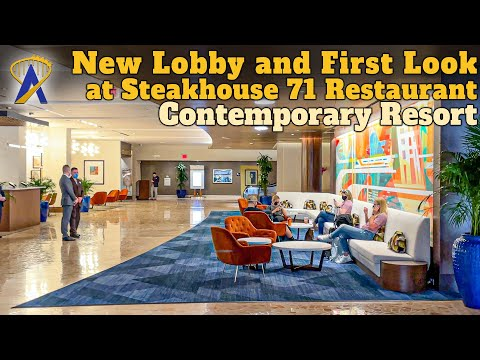 Disney's Contemporary Resort Debuts New Lobby and First Look at Steakhouse 71's Entrance