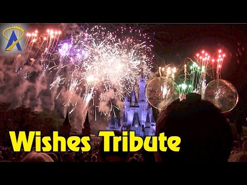 Wishes Tribute - Remembering Magic Kingdom's Nighttime Fireworks Spectacular