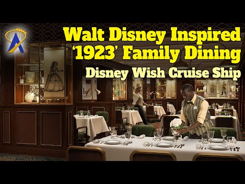 Walt Disney inspired '1923' Dining Experience Onboard Upcoming Disney Wish Cruise Ship