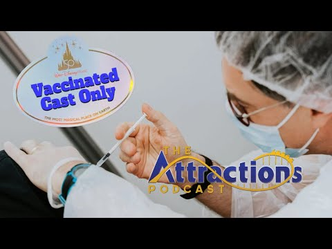 LIVE: The Attractions Podcast #98 - Mask and vaccine updates at the parks, latest news
