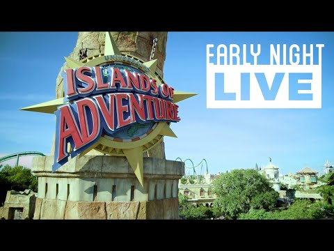 Early Night Live: Universal's Islands of Adventure