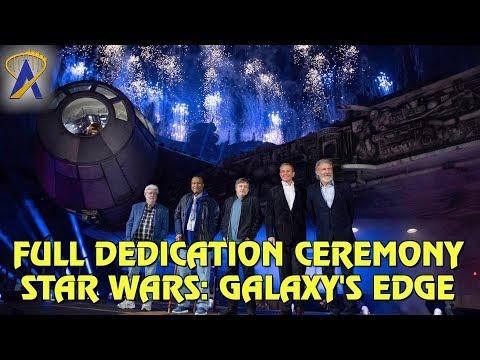 Star Wars: Galaxy's Edge - Full Dedication Ceremony at Disneyland