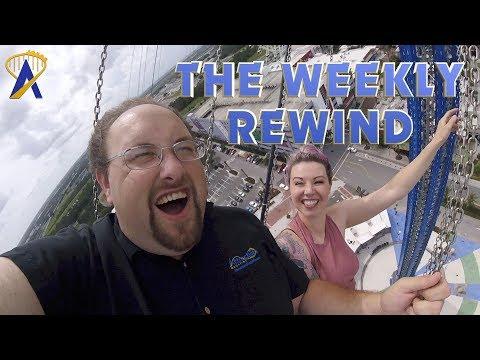 The Weekly Rewind - Orlando StarFlyer, MegaCon 2018 and more