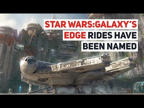 Star Wars: Galaxy's Edge ride names revealed