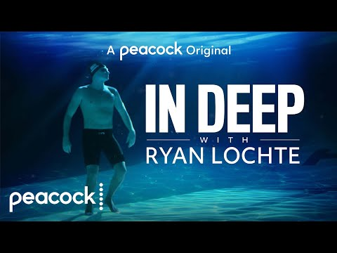In Deep With Ryan Lochte | Official Trailer | Peacock