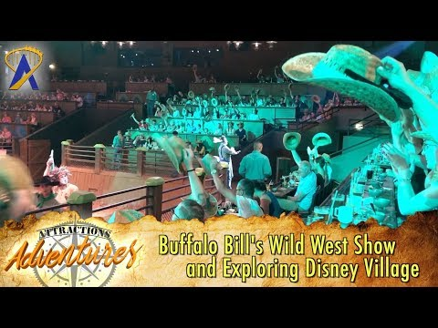 Buffalo Bill's Wild West Show and Exploring Disney Village - Attractions Adventures
