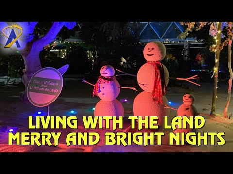 Living With the Land: Merry and Bright Nights POV at Epcot Festival of the Holidays