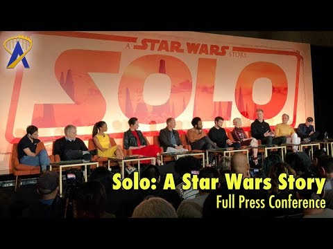 Solo: A Star Wars Story - Full Press Conference