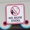 no selfie sticks sign