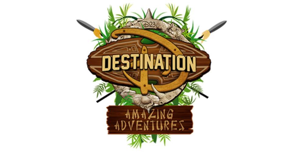 D23 Destination D Amazing Adventures