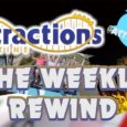 The Weekly Rewind @Attractions – Feb. 19, 2017
