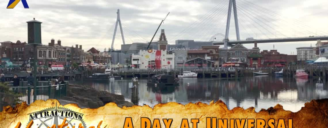 Attractions Adventures – 'A Day at Universal Studios Japan: Part One' – March 24, 2017