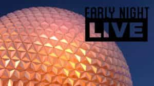 Join us for 'Early Night Live' at Epcot