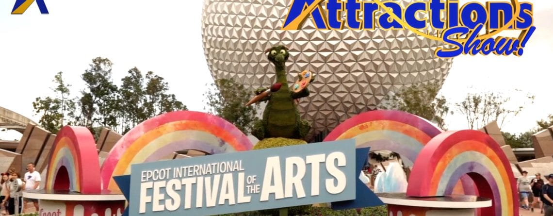 The Attractions Show! – Festival of the Arts; Disney vacations; latest news