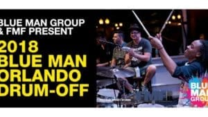 Blue Man Group to host Orlando Drum-Off competition with Florida Music Festival