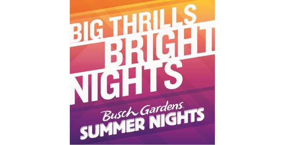 Kick Off Your Summer With Busch Gardens Tampa Bay S Summer Nights Event