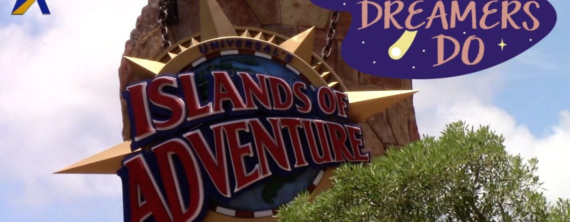 As Dreamers Do – Ranking Each Island at Universal's Islands of Adventure