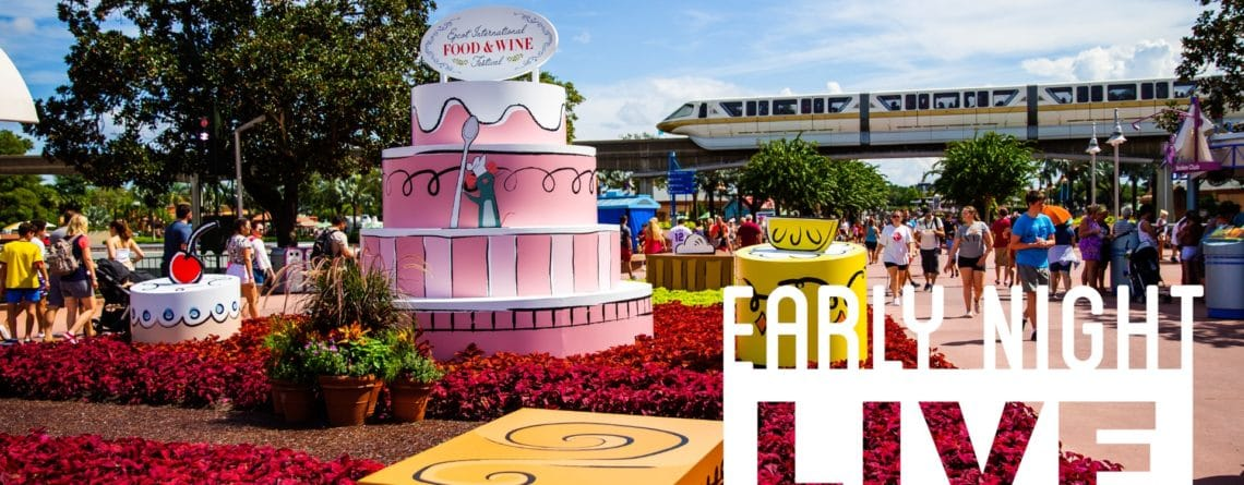 Join us for 'Early Night Live' from the Food & Wine Festival at Epcot