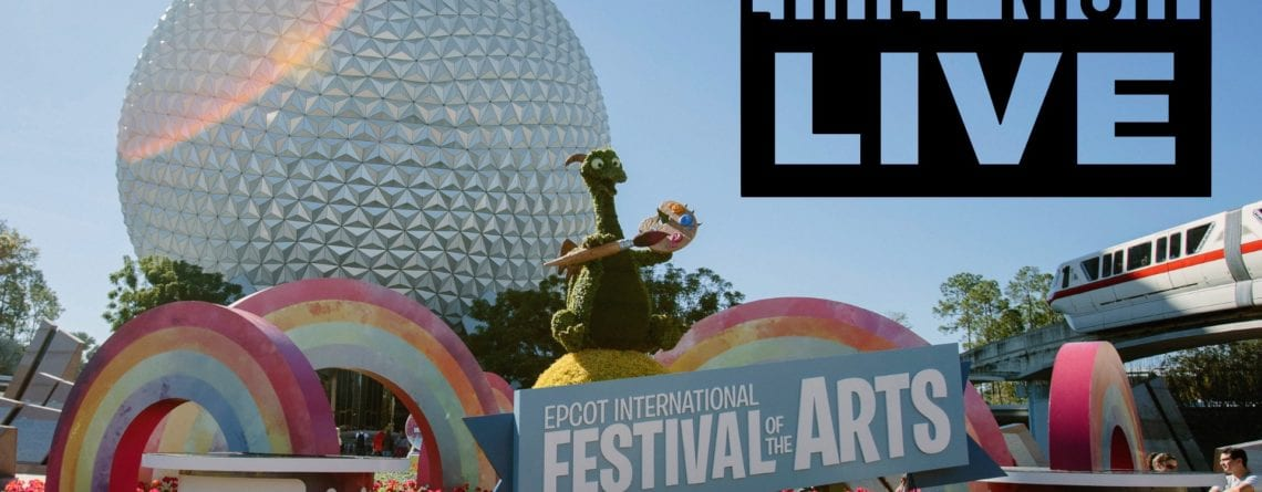 Early Night Live: Epcot and Festival of the Arts