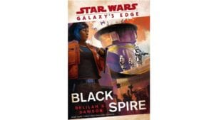Cover art for 'Galaxy's Edge: Black Spire' book revealed