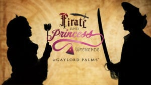 Pirate and Princess Weekends kick off at Gaylord Palms April 26