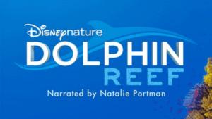 Natalie Portman to narrate Disneynature's 'Dolphin Reef' for Disney+