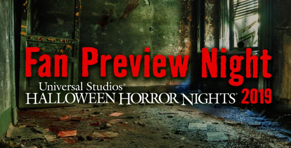 Universal Studios Singapore Halloween Horror Nights 2019.Universal Studios Hollywood Announces Fan Preview Night For