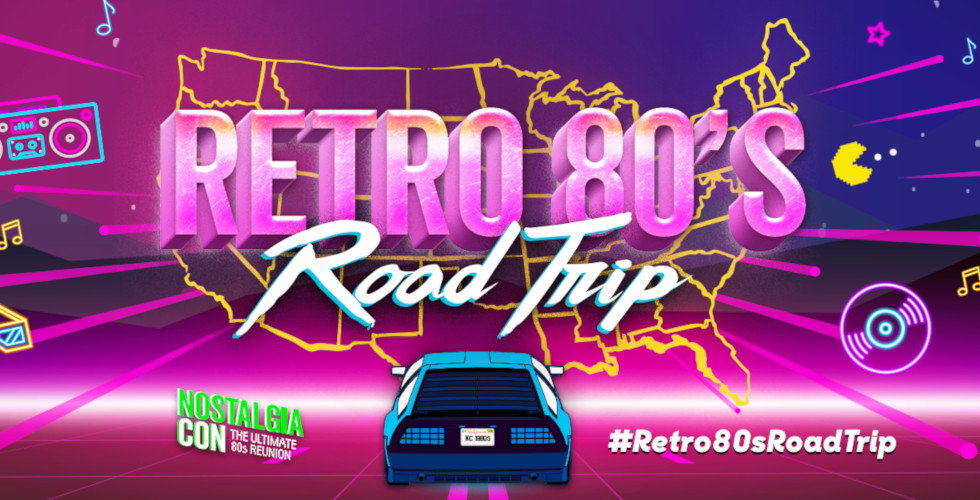 NostalgiaCon Retro 80's Road Trip Anaheim July 13.