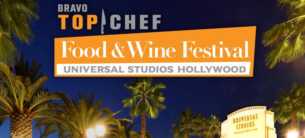 Universal Studios Hollywood to host Bravo's Top Chef Food & Wine Festival