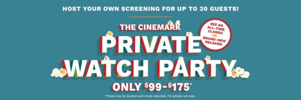 Cinemark, movie watch party, private screening