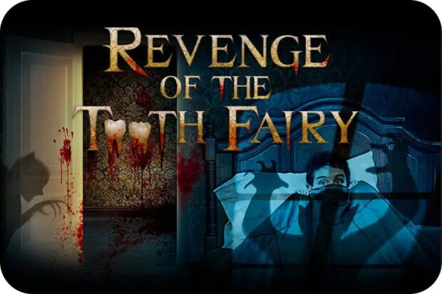revenge of the tooth fairy